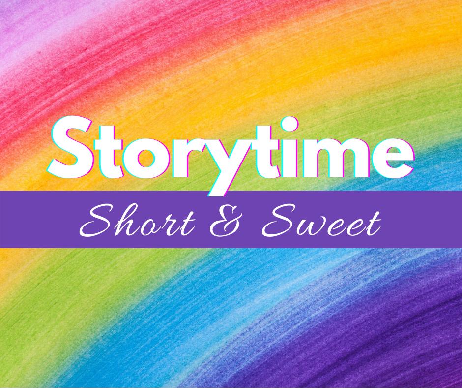 Storytime Short & Sweet
